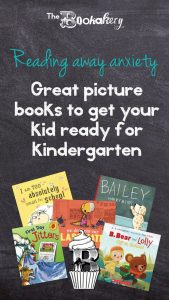 Reading away anxiety: Great picture books to get your kid ready for kindergarten