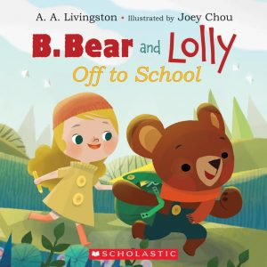b bear and lolly: off to school
