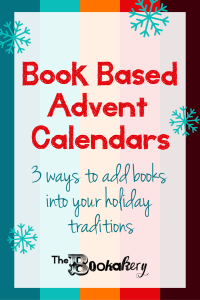 Book Based Advent Calendars. Ideas for how to add books to your holiday traditions.