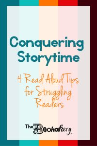 Conquering Storytime: 4 Read Aloud Tips for Struggling Readers. How to read aloud to your kids when reading aloud is hard to do.