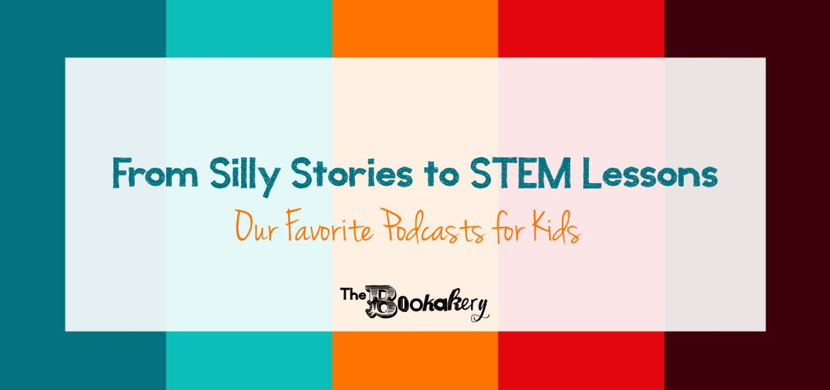 Favorite Podcasts for Kids